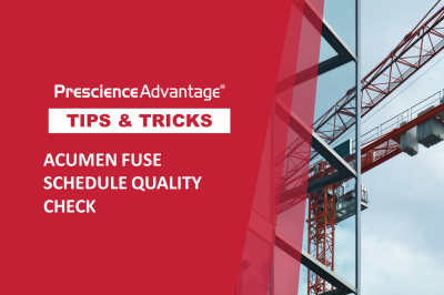 ACUMEN FUSE SCHEDULE QUALITY CHECK