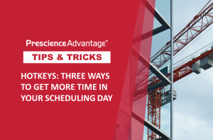 HOTKEYS: THREE WAYS TO GET MORE TIME IN YOUR SCHEDULING DAY – PRIMAVERA TIPS AND TRICKS