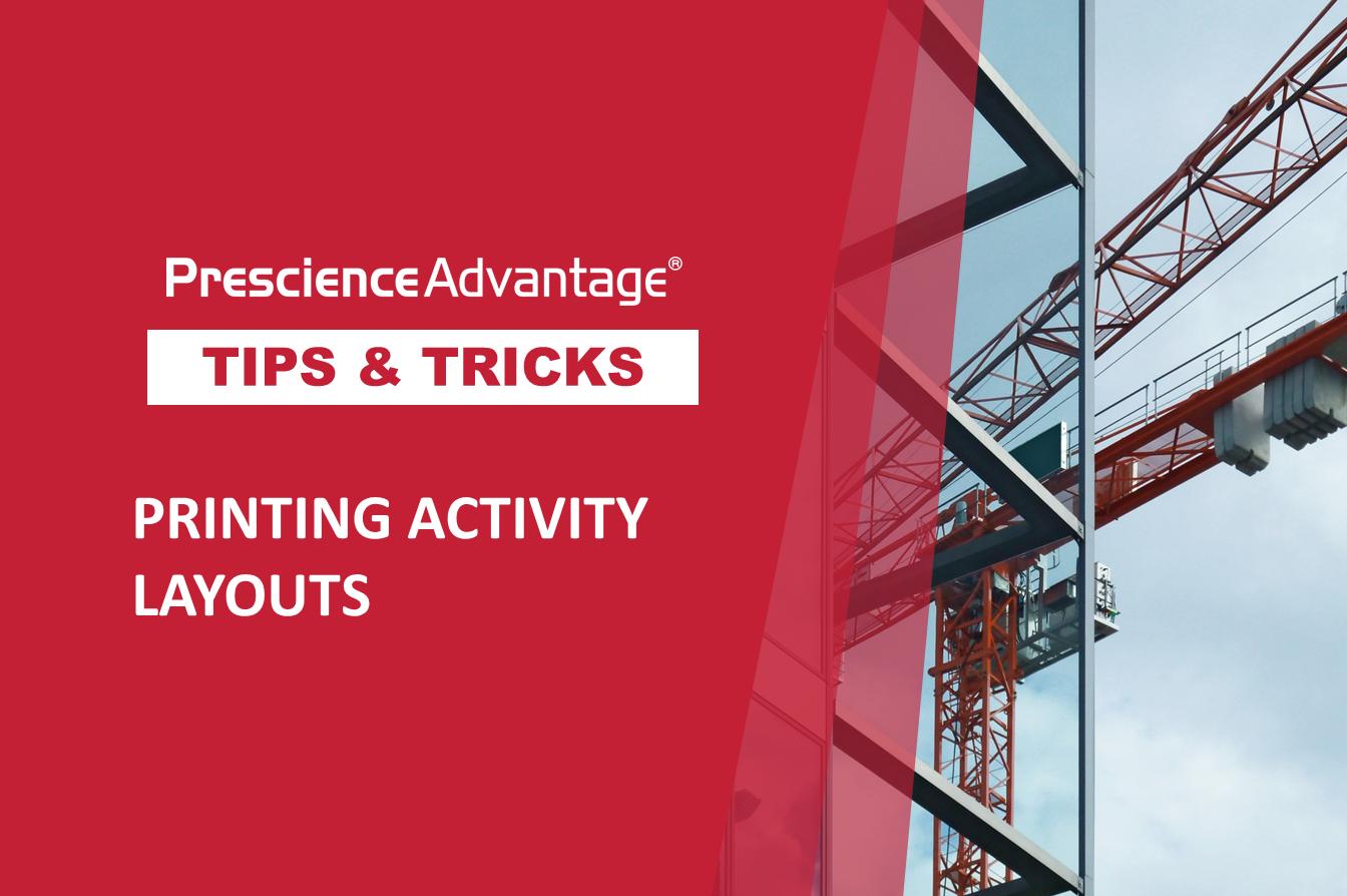 Printing Activity Layouts - Primavera Tips and Tricks: Tip 25